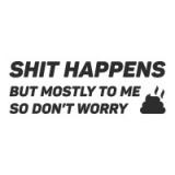 "Наклейка на авто ""Shit happens"""