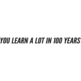 "Наклейка на авто ""You learn a lot in a 100 years"""