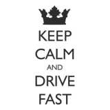 """Наклейка на авто """"Keep Calm and Drive Fast"""""""
