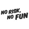 """Наклейка на авто """"Нет риска, нет веселья"""""""